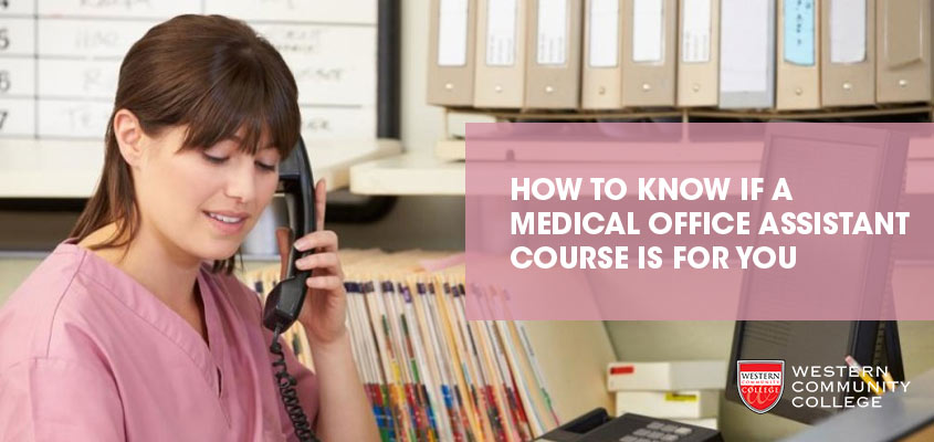 How to Know if a Medical Office Assistant Course is For You